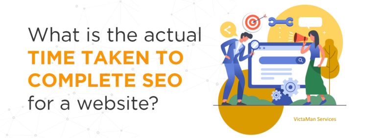 What Is the Actual Time Taken to Complete SEO for A Website